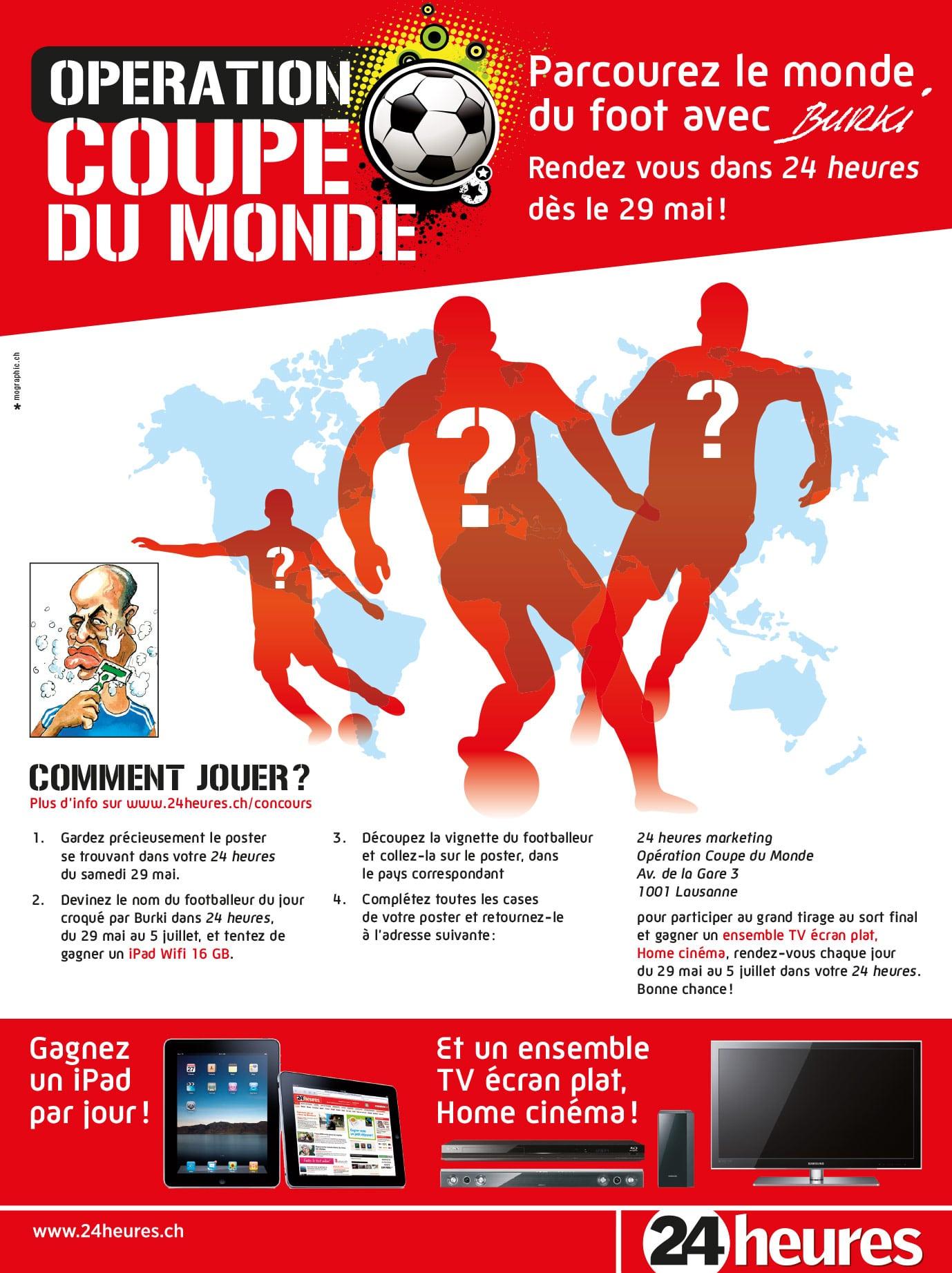 24 heures / Opération Coupe du Monde - Concours - Haymoz design